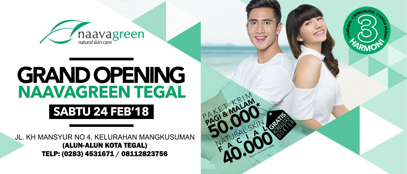 Grand Opening Naavagreen Tegal