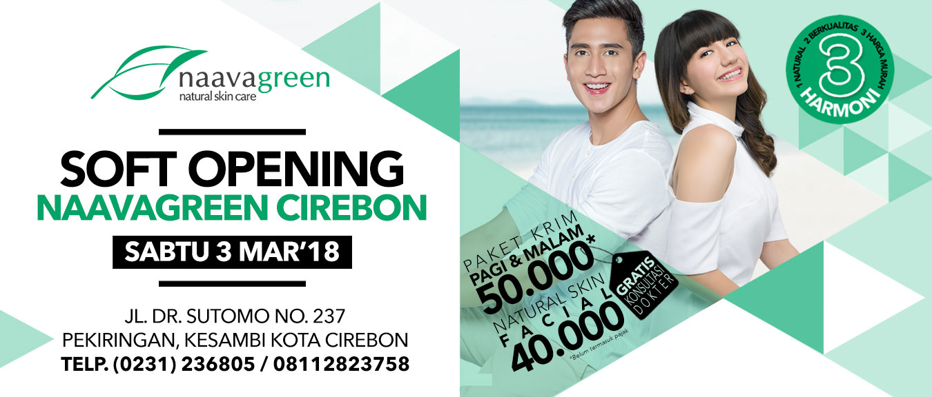 Soft Opening Naavagreen Cirebon
